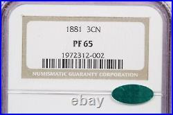1881 Three cent nickel 3CN NGC PF65 CAC Beautiful coin